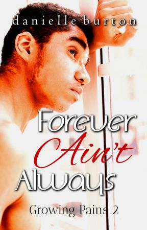 Forever Ain't Always (Growing Pains Season 2) by Danielle_Burton