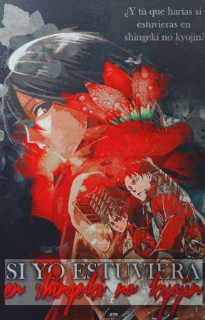 Si Yo Estuviera En Shingeki No Kyojin© by GEN0SS