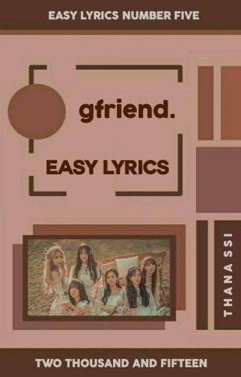 Gfriend Á¨€ Easy Lyrics Á´€á´˜Ê€ÉªÊŸ Wattpad