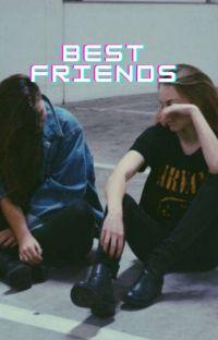 Best Friends (Lauren/You) cover