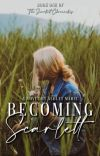 Becoming Scarlett   ✓ cover