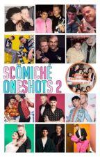 Scomiche Oneshots 2 by breeoc97
