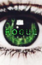 Rogue *EDITING*  by Alt3rnative_Trash
