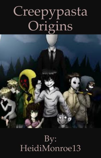 Creepypasta Origins