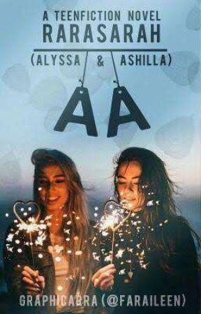AA [Alyssa & ASHILLA] by grlharas