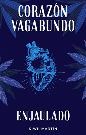 Corazón vagabundo: enjaulado by kiwii1004