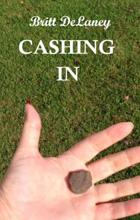 Cashing In by BrittDeLaney