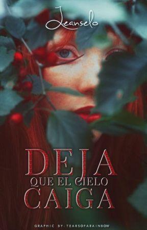 Deja que el cielo caiga© by LeAnSeLo