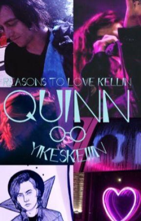 Reasons To Love Kellin Quinn by SIRREGULUS