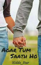 Agar Tum Saath Ho ✔ by ElaraGizelle
