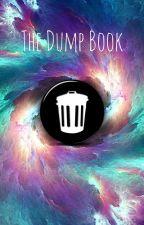 The Dump Book by Eggwardo