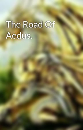 The Road Of Aedus. by _Aedus_