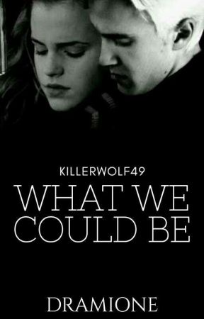 What We Could Be ✔ by killerwolf49