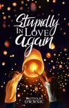 Stupidly In Love Again (PUBLISHED UNDER LIB) cover