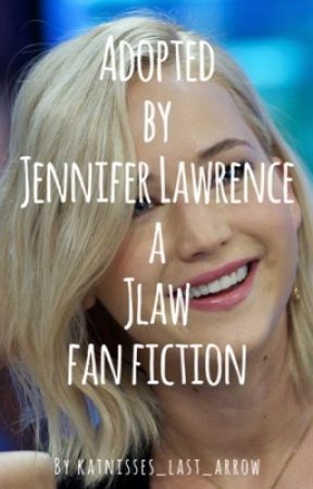 Adopted by Jennifer Lawrence by katnisses_last_arrow