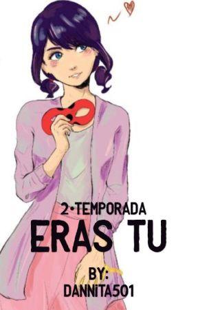Eras tú [EDITANDO] by dannita501
