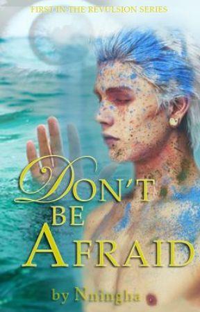 Don't Be Afraid [manxman] by Nningha