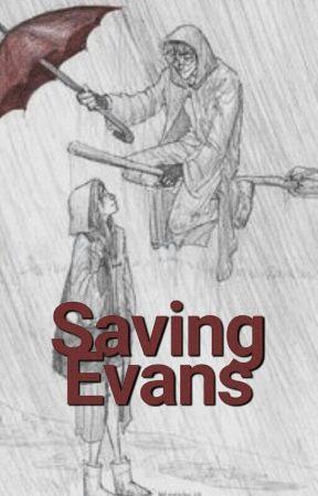 Saving Evans | Jily by kwikspells