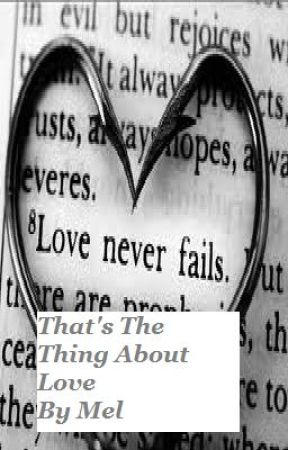 That's the Thing About Love by Melsworld