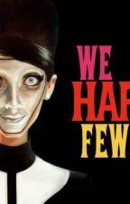We Happy Few by anonunamed