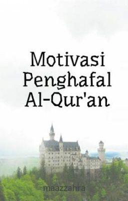 Motivasi Penghafal Al Qur An Bagaimana Kabarmu Dengan Al Qur An Wattpad