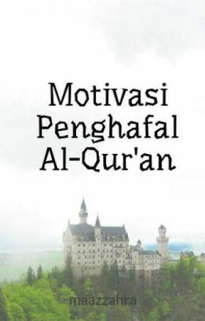 Kata2 Motivasi Penghafal Al Quran