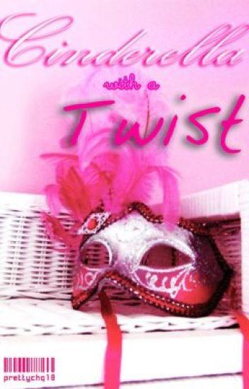 Cinderella with a twist