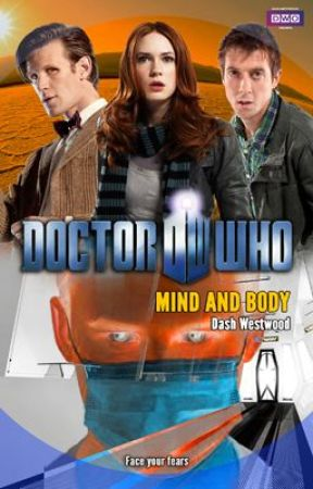 Doctor Who: Mind and Body by dashwestwood