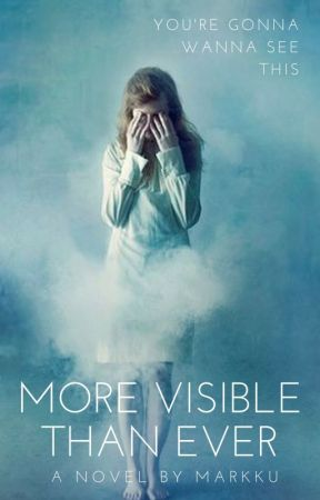 More Visible Than Ever by Markku