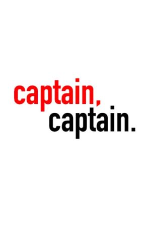 Captain, Captain by Oaapha