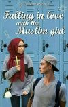 Falling in love with the Muslim girl ✔ cover