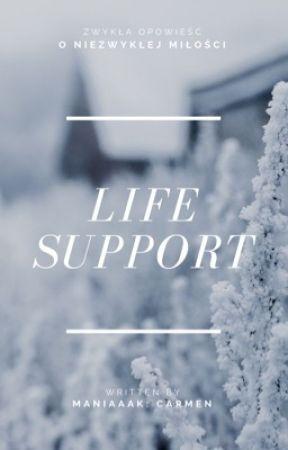 Life Support [ZAWIESZONE] by Maniaaak