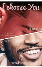 I choose You (The Game 5) by trendynation