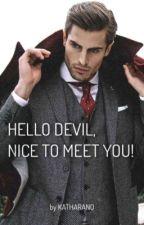 Hello Devil, nice to meet you!   von katharano