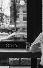Seule  by Ameliadst2