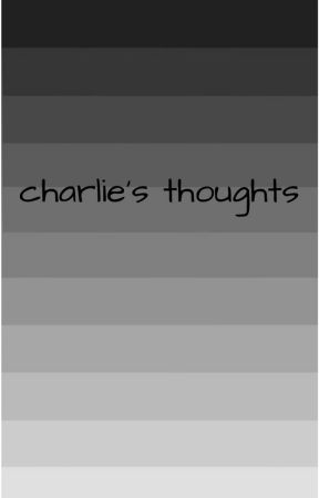 charlie's thoughts by lethargiclee