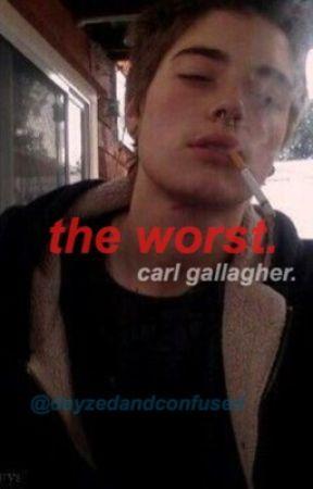a carl gallagher x reader story. by dayzedandconfuzed