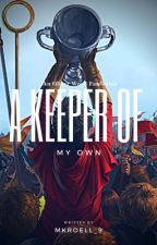 A Keeper of My Own ~ An Oliver Wood Fanfiction  by mkroell_9