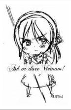 [APH fanfic] Ask or Dare Vietnam bởi ChristianaJulie