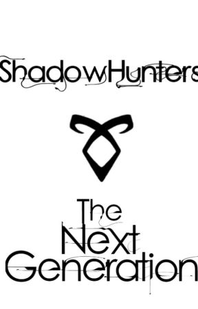 Shadowhunters: The next generation [ Roleplay ] by cumsicles-