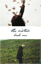 The Sister (A Harry Potter Fanfic) by cringyailish