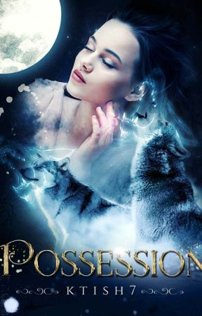 Possession by ktish7