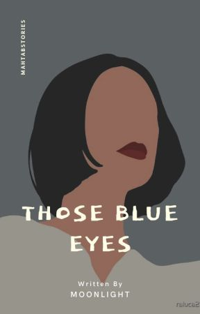 Those blue eyes - Zayn Malik - Complete by mahtabstories