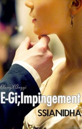 E-GI;Impingement[ONHOLD] by ssianidha