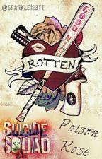 Suicide squad: Poison Rose by sparkle123tt