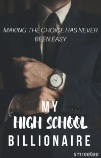 My High School Billionaire (Sequel to TMDG) cover