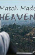 Match Made In Heaven by salmah_buba