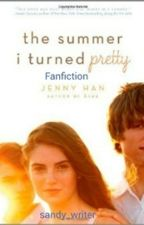 The Summer I Turned Pretty Fanfiction [ On Hold ] by Sandy_writer