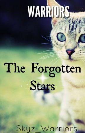 The Forgotten Stars by Skyz_Warriors