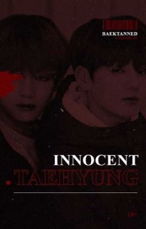 Innocent Taehyung | Taekook by BAEKTANNED